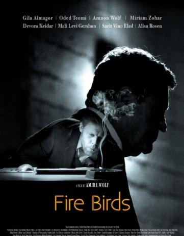 Fire Birds: An Israeli Murder Mystery Film (June 7, 2016)